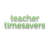 Teacher Timesavers